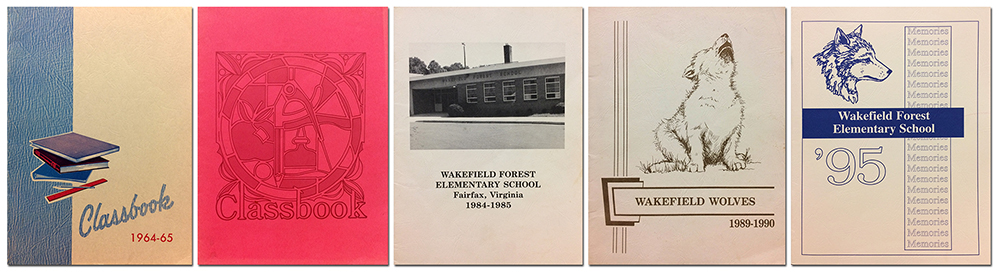 Composite image of five Wakefield Forest yearbook covers side by side from the 1964 to 1965, 1974 to 1975, 1984 to 1985, 1989 to 1990, and 1994 to 1995 school years. Each cover is very different, and is shown from oldest on the left to newest on the right. The first cover is blue and tan with an illustration of books stacked on top of one another. The second cover is red and features an abstract illustration above the word Classbook. The third cover shows a photograph of the main entrance of Wakefield Forest Elementary School. The fourth cover shows an illustration of a wolf cub howling. The last cover shows an illustration of a wolf, drawn in profile, with the word memories repeated multiple times in light text.